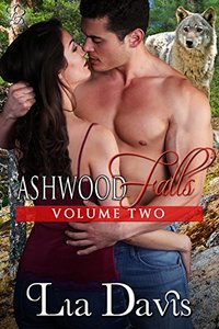 Ashwood Falls Volume Two (Books 3, 3.5, and 4)
