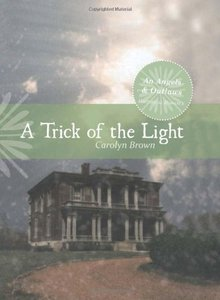 A Trick of Light (An Angels & Outlaws Historical Romance)