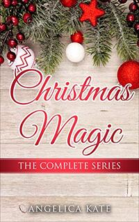 Christmas Magic - The Complete Series