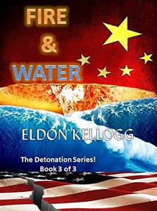 FIRE & WATER (Detonation Book 3)