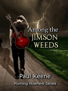 Among the Jimson Weeds (Running Nowhere Trilogy Book 1) - Published on Aug, 2014