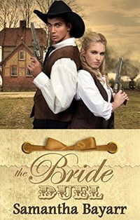 Mail Order Brides: The Bride Duel: Sweet, Clean Historical Western Romance