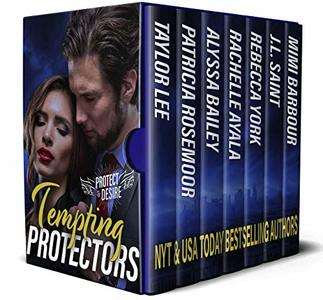 Tempting Protectors: When Duty and Desire Clash (Protect and Desire Book 2) - Published on May, 2020