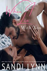 When I Lie With You (A Millionaire's Love, 2) - Published on Jun, 2014