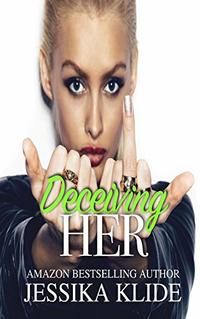Deceiving Her (Siri's Heart Book 4)