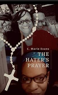 The Hater's Prayer - Published on Jul, 2019