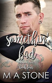 Somethin' Bad (Drawn Series Book 4)