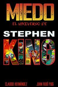 MIEDO El universo de STEPHEN KING (Spanish Edition)