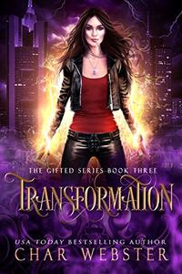 Transformation (The Gifted Series Book 3)