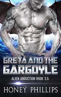 Greta and the Gargoyle: A SciFi Alien Romance