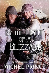 By the Light of a Blizzard