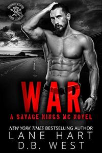 War (Savage Kings MC Book 4) - Published on Dec, 2018