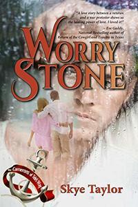 Worry Stone: A Camerons of Tide's Way novel