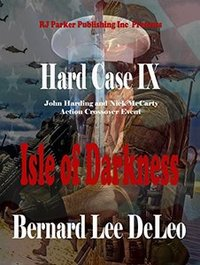 Hard Case 9: Isle of Darkness (John Harding Series) - Published on Jul, 2017