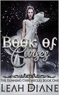 Book of Curses: The Renning Chronicles