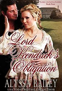 Lord Kendrick's Obligation (Lords and Little Ladies Book 4) - Published on Oct, 2019