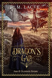 DRAGON'S GAP: (Book 4) A Fantasy Paranormal Romance Series: Ash & Olinda's Story