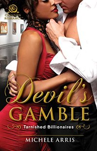 Devil's Gamble (Tarnished Billionaires Book 2)