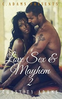 Love Sex & Mayhem 2 - Published on Jan, 2017