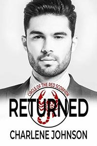 Returned (The Circle of the Red Scorpion Book 3)