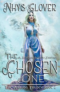 The Chosen One: A Reverse Harem Fantasy (The Airluds Trilogy Book 2)