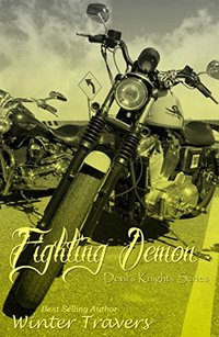 Fighting Demon (Devil's Knights Series, Book #7)