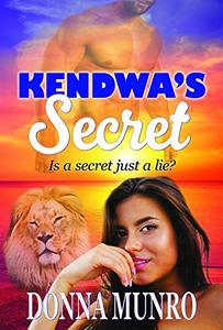 Kendwa's Secret: The Prequel to The Zanzibar Moon