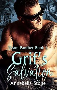 Grif's Salvation (Delta Force Team Panther Book 6) - Published on Sep, 2019
