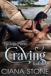 Craving: A Dragon's Desire (Legacy: A Paranormal Series Book 2)