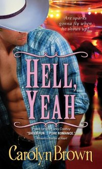Hell, Yeah (Honky Tonk Book 2)