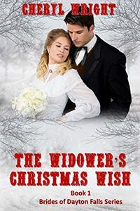The Widower's Christmas Wish (Mail Order Brides of Dayton Falls Book 1)