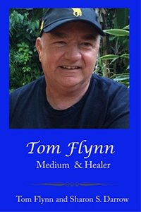 Tom Flynn: Medium & Healer