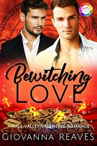 Bewitching Love: A Valentine Romance (Vale Valley Season 2 Book 12)