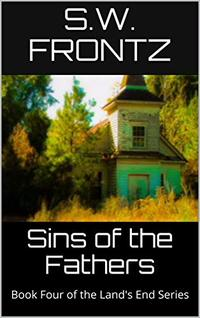 Sins of the Fathers: Book Four of the Land's End Series