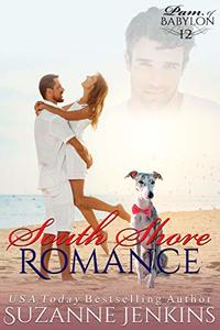 South Shore Romance: Pam of Babylon Book #12 - Published on Feb, 2016