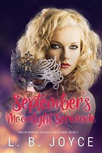 September's Moonlight Serenade (Twelve Months, Twelve Love Stories Book 7)
