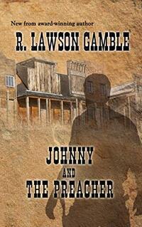 Johnny And The Preacher (Johnny Alias Book 2)