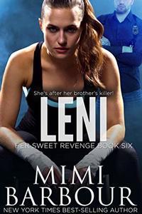 Leni (Her Sweet Revenge Series Book 6) - Published on Jul, 2019