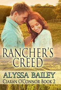 Rancher's Creed (Ciaran O'Connor Book 2) - Published on Jan, 2016