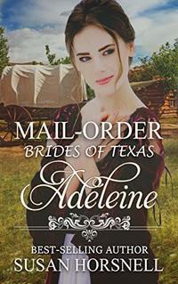 Adeleine (Mail-Order Brides of Texas Book 2)