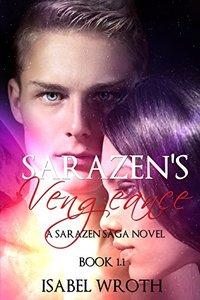 Sarazen's Vengeance: A Sarazen Saga Novel Book 1.1