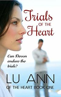 Trials of the Heart - Published on Jul, 2020