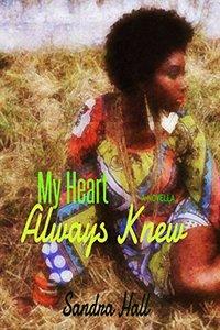 My Heart Always Knew