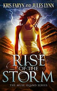 Rise of the Storm: An Adult Supernatural Suspense (Muse Island Series Book 3) - Published on Apr, 2019