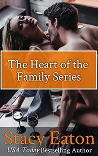The Heart of the Family Series: 4 Book set includes: Mistletoe & Cocoa Kisses, Roses & Champagne Kisses, Orchids & Hurricane Kisses and Carnations & Hot Toddy Kisses