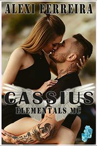CASSIUS: Elemental's MC (book 6) - Published on Jun, 2018
