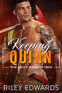 Keeping Quinn (The Next Generation Book 6) - Published on Jan, 2020
