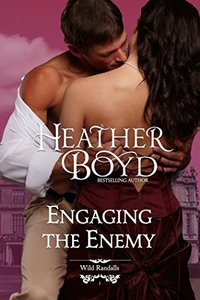 Engaging the Enemy (The Wild Randalls Book 1) - Published on Feb, 2012