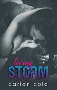 Loving Storm (Ashes & Embers Book 5)