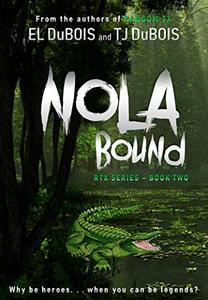 NOLA Bound (RTX Book 2)